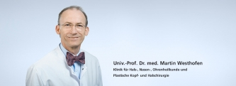 Uni Klinik AAchen -  Prof. Dr. Martin Westhofen